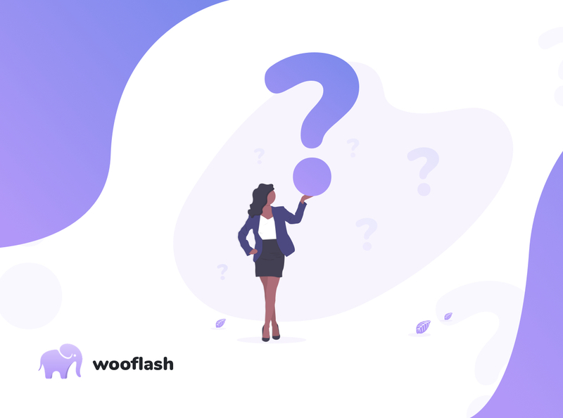 Our FAQ on Wooflash