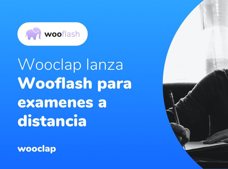 Wooclap lanza Wooflash para examenes
